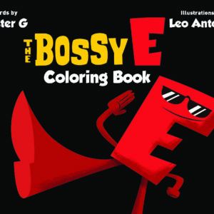 The Bossy E Coloring Book